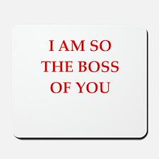boss joke Mousepad