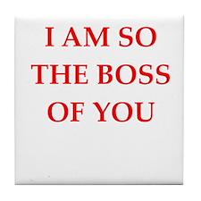 boss joke Tile Coaster