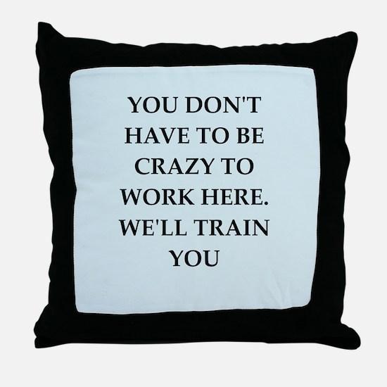 WORK2.png Throw Pillow
