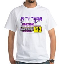 Karaoke! Caution! Its only funny until.... Shirt