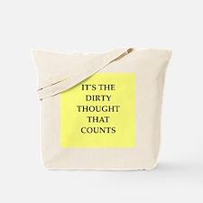 dirty mind Tote Bag