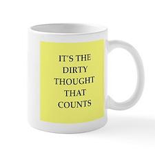 dirty mind Mug