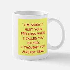 stupid insult Mug
