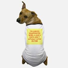 pants on fire Dog T-Shirt