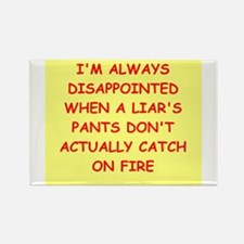 pants on fire Rectangle Magnet