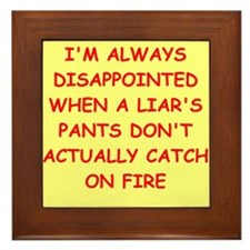 pants on fire Framed Tile
