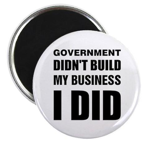 "I Built My Business 2.25"" Magnet (10 pack)"