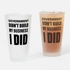 I Built My Business Drinking Glass