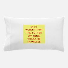 gutter mind Pillow Case