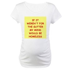 gutter mind Shirt