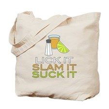 Lick It Slam It Suck It Tote Bag