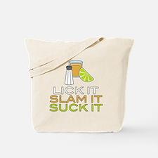 Lick It Slam It Suck It Tote Bag