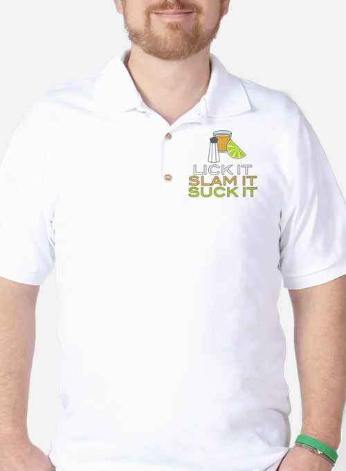 Lick It Slam It Suck It Golf Shirt