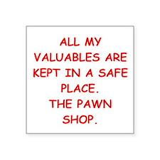 "pawn shop Square Sticker 3"" x 3"""