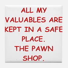 pawn shop Tile Coaster