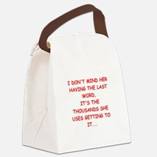 nagging Canvas Lunch Bag