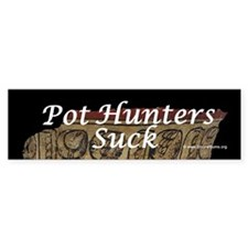 Pot Hunters Suck - Maya bowl Bumper Bumper Sticker