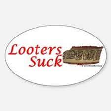 Looters Suck - maya bowl Oval Decal
