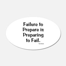 Failute to Prepare Wall Decal