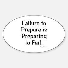 Failute to Prepare Sticker (Oval)