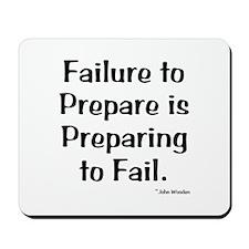 Failute to Prepare Mousepad