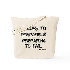Failute to Prepare Tote Bag