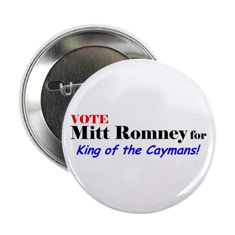 """Vote Romney for King of the Caymans! 2.25"""" Bu"""