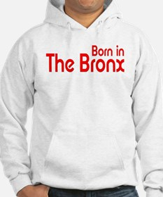 Born in The Bronx Hoodie