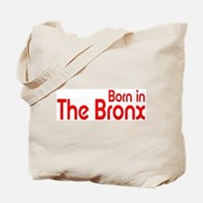 Born in The Bronx Tote Bag