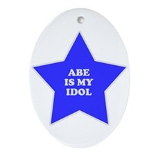 Abe Is My Idol Oval Ornament