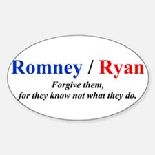 Romney/Ryan: Forgive them, for they know not what
