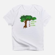 Tarzan need Jane Infant T-Shirt