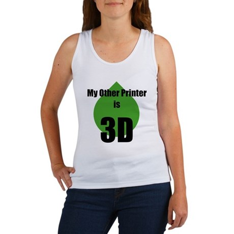 My Other Printer is 3D Women's Tank Top