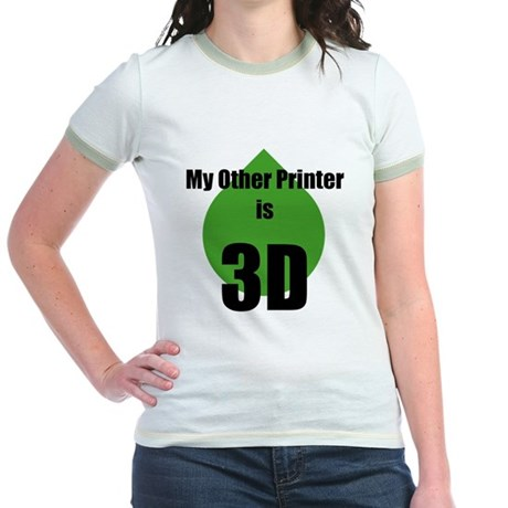 My Other Printer is 3D Jr. Ringer T-Shirt