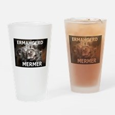 ERMAHGERD MERMER Drinking Glass