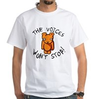 Teddy The Voices Won't Stop White T-Shirt