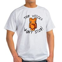 Teddy The Voices Won't Stop Light T-Shirt