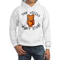 Teddy The Voices Won't Stop Hooded Sweatshirt