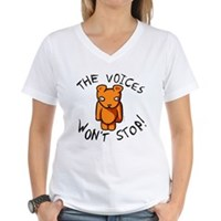 Teddy The Voices Won't Stop Women's V-Neck T-Shirt