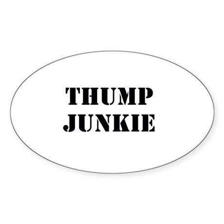 Thump Junkie Sticker (Oval)