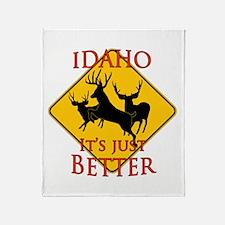 Idaho is better Throw Blanket