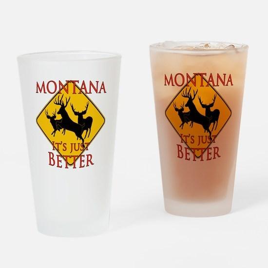 Montana is better Drinking Glass