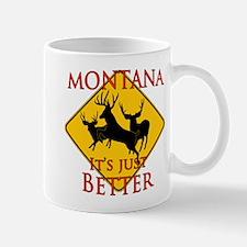 Montana is better Mug