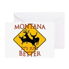 Montana is better Greeting Card