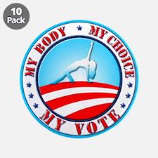 "My Body, My Choice, Prochoice 3.5"" Button"