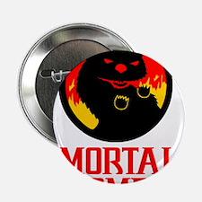"Mortal Wombat 2.25"" Button"