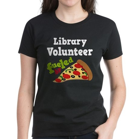 Library Volunteer Fueled By Pizza Women's Dark T-S