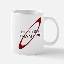 !RD_Better_Than_Life_white.png Mug