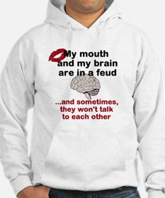 Brain vs Mouth Feud Hoodie