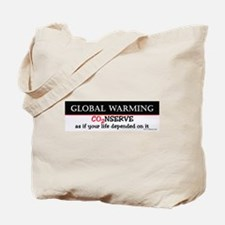 GW B&W Conserve as if...  Tote Bag